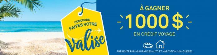 Concours CAA-Quebec Faites Votre Valise