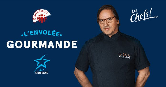 Concours Les Chefs De Radio-Canada Et Air Transat