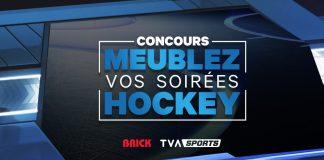 Concours TVA Sports Meublez Vos Soirees Hockey