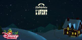 Concours Calendrier De L'Avent De Disney La Chaîne
