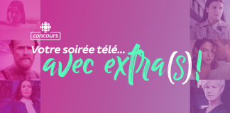 Concours Radio-Canada Votre Soirée Télé Avec EXTRA(s)