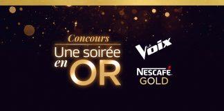 Concours La Voix Une Soirée En Or de Nescafé Gold