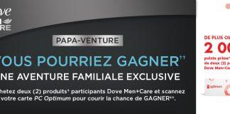 Concours Pharmaprix PAPA-Venture de Dove Men+Care