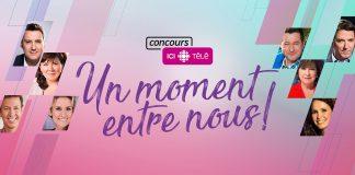 Concours Radio-Canada Un Moment Entre Nous