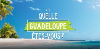 Concours Évasion Quelle Guadeloupe Êtes-Vous?