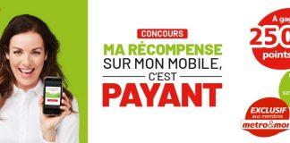 Concours Metro Ma Récompense Sur Mon Mobile, C'est Payant
