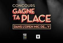 Concours Noovo Gagne Ta Place Dans L'Open Mic de V