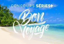 Concours Series Plus Bon Voyage