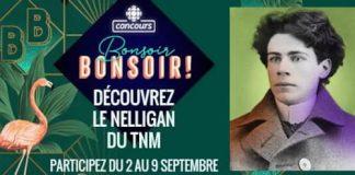 Concours Bonsoir Bonsoir Découvrez le Nelligan du TNM