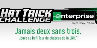 Concours Enterprise Défi Tour du Chapeau de la LNH