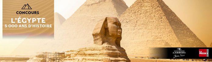 Concours La Presse Égypte 5000 Ans d'Histoire