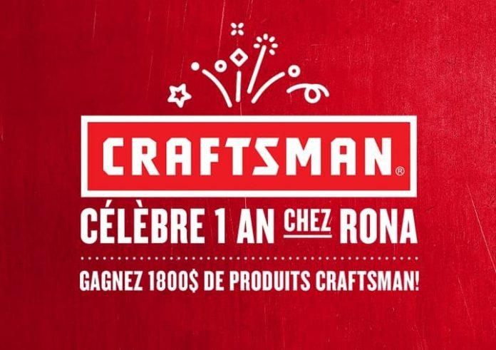 Concours Craftsman Célèbre 1 An Chez RONA & Réno-Dépôt