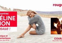 Concours Rouge FM 107.3 Céline Dion à Miami