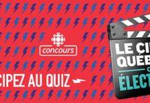 Concours Le Cinéma Québécois, C'est Électrisant de Radio-Canada