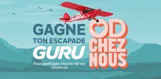 Concours Noovo OD Chez Nous Gagne Ton Escapade Guru
